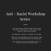 Anti-Racist Workshop Series flyer.
